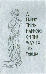 A Funny Thing Happened on the Way to the Forum (2001)