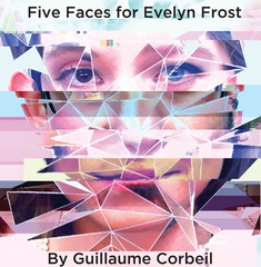 Five Faces for Evelyn Frost (2016)